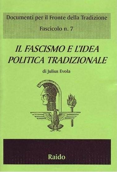 il-fascismo-e-l-idea-politica-tradizionale
