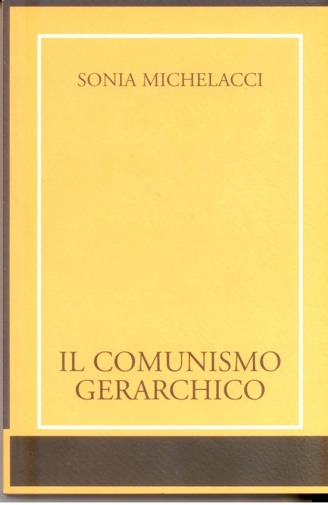 Il Comunismo Gerarchico,  teorizzato da Ugo Spirito, allievo di Gentile