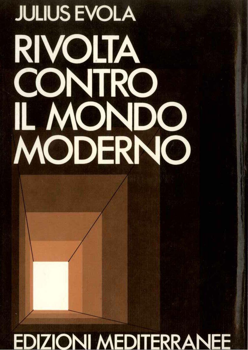 Rivolta contro il mondo moderno (1982)