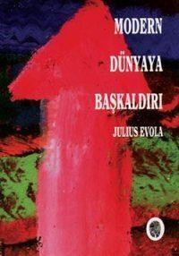 modern-dunyaya-baskaldiri-evola-rivolta-edizione-turca