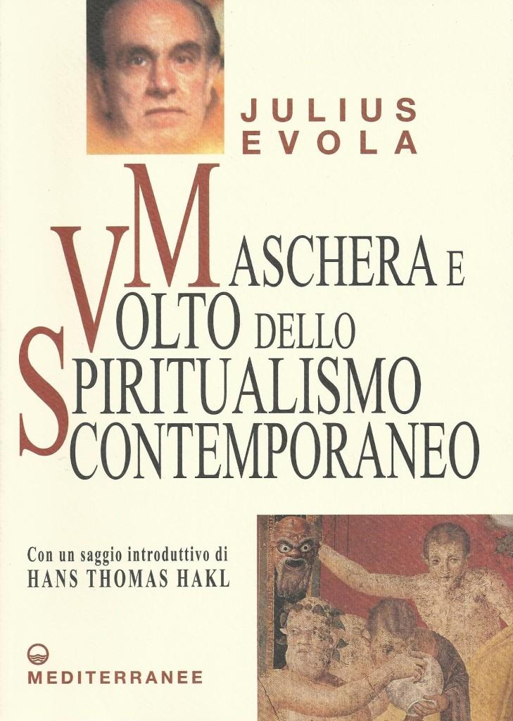 maschera-e-volto-dello-spiritualismo-contemporaneo-neospiritualismo-evola