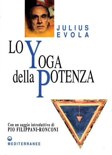 lo-yoga-della-potenza-evola