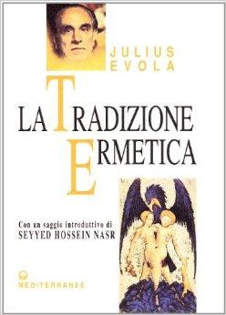 la-tradizione-ermetica-julius-evola