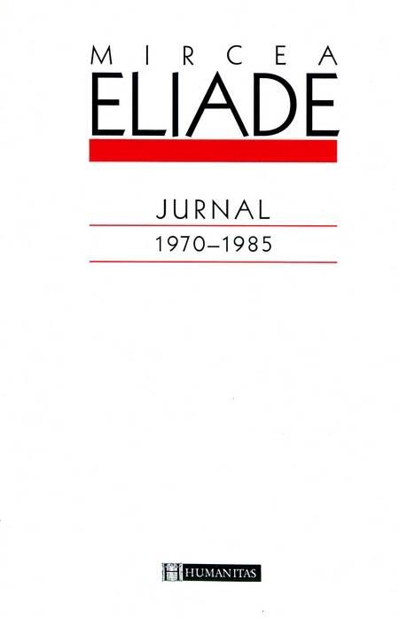 mircea eliade jurnal 1970-1985