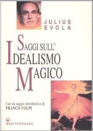 saggi sull'idealismo magico-evola (2)